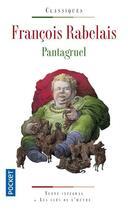 Couverture du livre « Pantagruel » de Francois Rabelais aux éditions Pocket