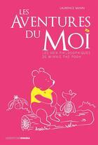 Couverture du livre « Les aventures du moi » de Laurence Vanin aux éditions Ovadia
