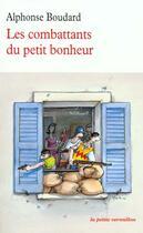 Couverture du livre « Les combattants du petit bonheur » de Alphonse Boudard aux éditions Table Ronde