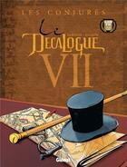 Couverture du livre « Le décalogue t.7 ; les conjurés » de Gillon et Giroud aux éditions Glenat