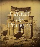 Couverture du livre « Girault de Prangey ; photographie » de Thomas Galifot et Sylvie Aubenas aux éditions Hazan