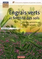 Couverture du livre « Engrais vert et fertilité des sols (3e édition) » de Joseph Pousset aux éditions France Agricole