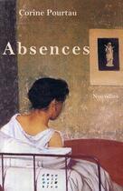 Couverture du livre « Absences » de Corine Pourtau aux éditions D'un Noir Si Bleu