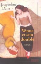 Couverture du livre « Venus Et Son Double » de Dana-J aux éditions Rocher