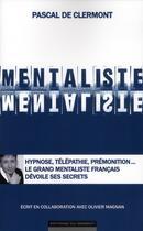 Couverture du livre « Mentaliste » de Olivier Magnan et Pascal De Clermont aux éditions Editions Du Moment