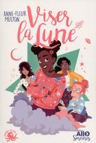 Couverture du livre « Allô sorcières t.1 ; viser la lune » de Anne-Fleur Multon aux éditions Poulpe Fictions