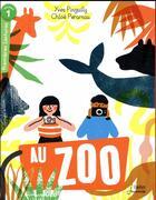 Couverture du livre « Au zoo » de Yves Pinguilly et Chloe Perarnau aux éditions Belin