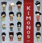 Couverture du livre « Kimonos » de Annelore Parot aux éditions Milan