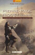 Couverture du livre « Pierre-Paul Riquet (1609-1680) » de Monique Dollin Du Fresnel aux éditions Sud Ouest Editions