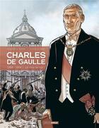Couverture du livre « Charles de Gaulle T.4 ; 1958-1968 ; joli mois de mai » de Jean-Yves Le Naour et Claude Plumail aux éditions Bamboo