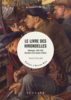 Couverture du livre « Le livre des hirondelles ; Allemagne 1893-1933, souvenirs » de Ernst Toller aux éditions Seguier