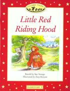 Couverture du livre « Little Red Riding Hood ; A Retelling Of The Classic Story For Young Learners Of English » de Sue Arengo aux éditions Oxford University Press