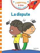 Couverture du livre « Sami et julie cp niveau 1 la dispute » de Emmanuelle Massonaud aux éditions Hachette Education