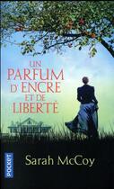 Couverture du livre « Un parfum d'encre et de liberté » de Sarah Mccoy aux éditions Pocket