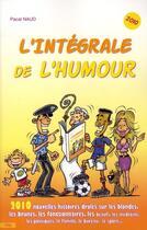 Couverture du livre « L'intégrale de l'humour 2010 » de Naud-P aux éditions City