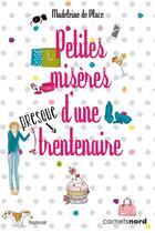 Couverture du livre « Petites misères d'une presque trentenaire » de Madeleleine De Place aux éditions Carnets Nord