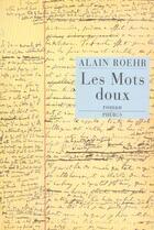 Couverture du livre « Les mots doux » de Alain Roehr aux éditions Phebus