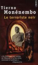 Couverture du livre « Le terroriste noir » de Tierno Monenembo aux éditions Points