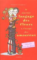 Couverture du livre « Nouveau langage des fleurs à l'usage des amoureux » de Antoine Isambert aux éditions Eugen Ulmer