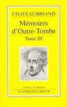 Couverture du livre « Memoires D'Outre Tombes T.3 » de Chataubriand aux éditions Editions Carpentier