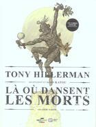 Couverture du livre « La ou dansent les morts t.2 » de Tony Hillerman et Katou aux éditions Ep Media
