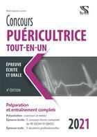 Couverture du livre « Concours puéricultrice ; tout-en-un (édition 2021) » de Marie-Jeanne Lorson aux éditions Setes
