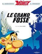 Couverture du livre « Astérix t.25 ; le grand fossé » de Rene Goscinny et Albert Uderzo aux éditions Albert Rene