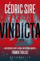 Couverture du livre « Vindicta » de Sire Cedric aux éditions Metropolis Editions