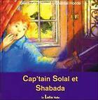 Couverture du livre « Cap'tain Solal et shabada » de Gilles Del Pappas aux éditions Le Lutin Malin