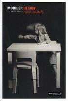 Couverture du livre « Mobilier design pour enfants » de Carole Daprey aux éditions Piqpoq