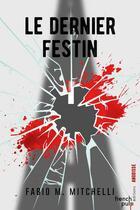 Couverture du livre « Le dernier festin » de Fabio M. Mitchelli aux éditions French Pulp