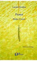 Couverture du livre « Proust maitre d'oeuvre » de Lucette Mouline aux éditions Orizons