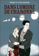 Couverture du livre « Dans l'ombre de Charonne » de Desiree Frappier et Alain Frappier et Urbe Condita aux éditions Mauconduit