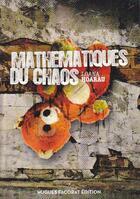 Couverture du livre « Mathématiques du chaos » de Loana Hoarau aux éditions Hugues Facorat
