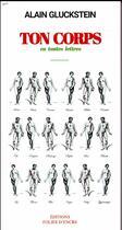 Couverture du livre « Ton corps » de Alain Gluckstein aux éditions Folies D'encre