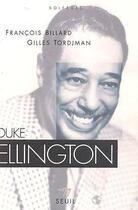 Couverture du livre « Duke Ellington » de Billard Francois aux éditions Points