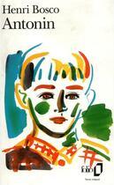 Couverture du livre « Antonin » de Henri Bosco aux éditions Gallimard