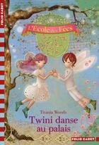 Couverture du livre « L'école des fées T.11 ; Twini danse au palais » de Titania Woods et Smiljana Coh aux éditions Gallimard-jeunesse