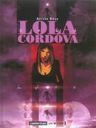Couverture du livre « Lola cordova » de Qwak Arthur aux éditions Casterman