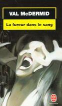 Couverture du livre « La Fureur Dans Le Sang » de Mc Dermid-V aux éditions Lgf