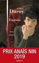 Couverture du livre « Eugenia » de Lionel Duroy aux éditions Julliard