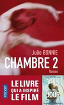 Couverture du livre « Chambre 2 » de Julie Bonnie aux éditions Pocket