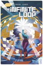 Couverture du livre « The infinite loop t.2 ; la lutte » de Pierrick Colinet et Elsa Charretier aux éditions Glenat Comics