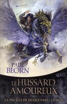 Couverture du livre « La pucelle du diable-vert t.2 ; le hussard amoureux » de Paul Beorn aux éditions Mnemos