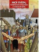 Couverture du livre « Moi Svein, compagnon d'Hasting t.5 ; l'aigle de sang » de Eriamel et Jean-Marie Woehrel et Marcel Uderzo aux éditions Assor Bd