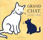 Couverture du livre « Grand chat, petit chat » de Elisha Cooper aux éditions Editions Du Genevrier
