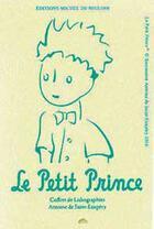 Couverture du livre « Le petit prince ; coffret de lithographies » de Antoine De Saint-Exupery aux éditions Michel De Seguins