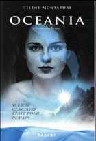 Couverture du livre « Océania T.2 ; horizon blanc » de Helene Montardre aux éditions Rageot
