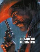 Couverture du livre « Jusqu'au dernier » de Paul Gastine et Jerome Felix aux éditions Bamboo