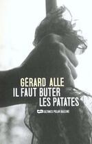 Couverture du livre « Il Faut Buter Les Patates » de Gerard Alle aux éditions Baleine